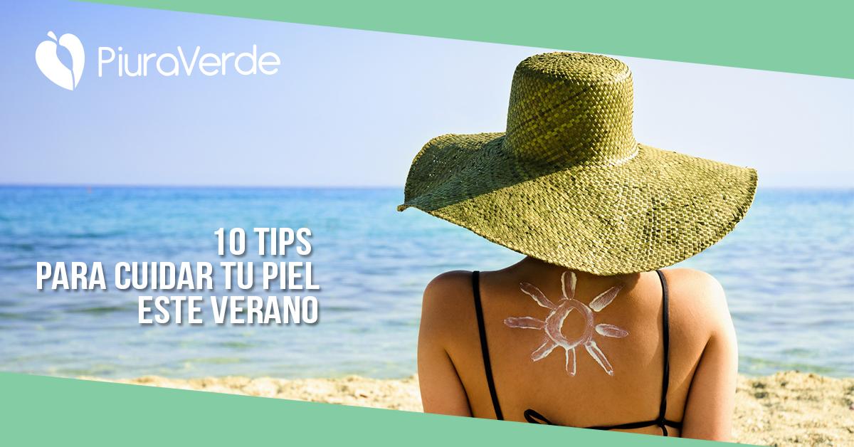 10 Tips para cuidar tu piel en verano