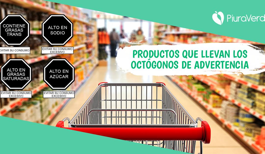 Productos que presentan los octógonos de advertencia.