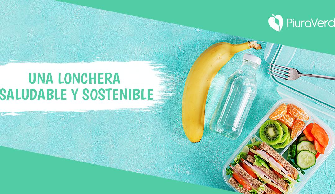 Una lonchera saludable y sostenible